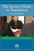 Lawyer's Guide to Negotiation