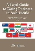 A Legal Guide to Doing Business in Asia-Pacific