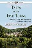 Tales of the Five Towns (Large Print Edition)