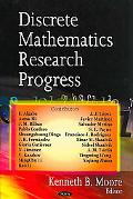 Discrete Mathematics Research Progress