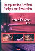 Transportation Accident Analysis and Prevention