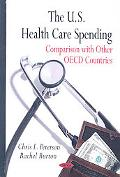 The U. S. Health Care Spending: Comparison with Other OECD Countries