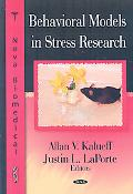 Behavioral Models in Stress Research