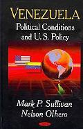 Venezuela: Political Conditions and U. S. Policy