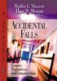 Accidental Falls: Causes, Preventions and Interventions