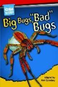 Big Bugs, Bad Bugs