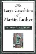 Large Catechism of Martin Luther