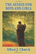 The Aeneid for Boys and Girls