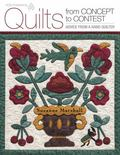 Quilts from Concept to Contest: Advice from a Hand Quilter