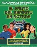 SKA Bible Study SPANISH- The Fruit of the Spirit in You (Spanish Edition)