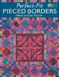 Perfect-Fit Pieced Borders (That Patchwork Place)