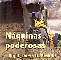 Mquinas Poderosas (Dig It, Dump It, Push It)