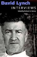 David Lynch: Interviews (Conversations With Filmmakers Series)