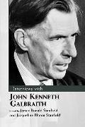 Interviews with John Kenneth Galbraith