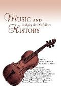Music and History: Bridging the Disciplines