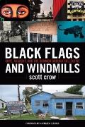 Black Flags and Windmills: Hope, Anarchy, and the Common Ground Collective