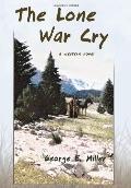 The Lone War Cry: A Western Novel
