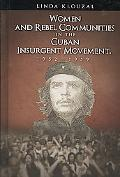 Women and Rebel Communities in the Cuban Insurgent Movement, 1952-1959