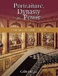 Portraiture, Dynasty and Power: Art Patronage in Hanoverian Britain, 1714-1759