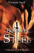 Bound by Steel (Emissaries of Belthalas)