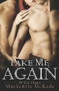 Take Me Again (Wild Oats)