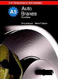 Auto Brakes Textbook w/ Job Sheets (G-W Training Series for Ase Certification)