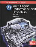 Auto Engine Performance and Driveability: Textbook w/ Job Sheets CD