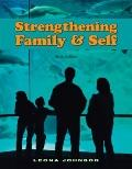 Strengthening Family and Self