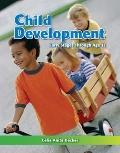 Child Development : Early Stages Through Age 12