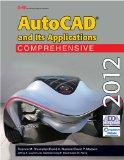 AutoCAD and Its Applications Comprehensive 2012