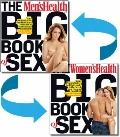 Men's Health and Women's Health Big Book of Sex : The Authoritative Guide to Optimum Sex Through Better Fitness, Nutrition, and Emotional Health