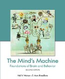 The Mind's Machine: Foundations of Brain and Behavior, Second Edition
