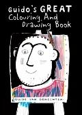 Guido's Great Colouring and Drawing Book