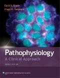 Pathophysiology : A Clinical Approach