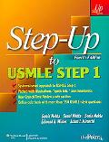 Step-Up to USMLE Step 1: A High-Yield, Systems-Based Review for the USMLE Step 1 (Step-Up Se...