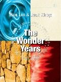 Stan Lee and Jack Kirby: the Wonder Years : The Wonder Years