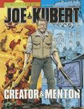 Joe Kubert: a Tribute to the Creator and Mentor : A Tribute to the Creator and Mentor