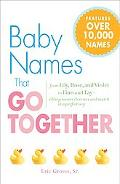 Baby Names That Go Together: From Lily, Rose, and Violet to Finn and Fay - Sibling Names Tha...