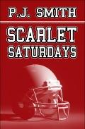Scarlet Saturdays