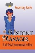 Resident Manager: A Job Truly Underestimated by Most