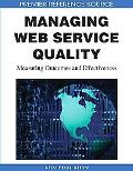 Managing Web Service Quality: Measuring Outcomes and Effectiveness