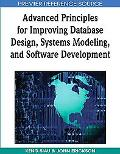 Advanced Principles for Improving Database Design, Systems Modeling, and Software Development