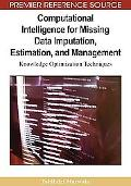 Computational Intelligence for Missing Data Imputation, Estimation, and Management: Knowledg...