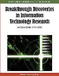 Breakthrough Discoveries in Information Technology Research: Advancing Trends (Premier Refer...