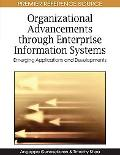 Organizational Advancements Through Enterprise Information Systems: Emerging Applications an...