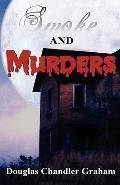 Smoke and Murders