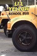 Li'l Yellow School Bus