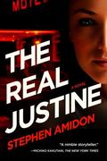 Real Justine : A Novel