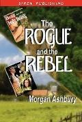 The Rogue And The Rebel [Beau And The Lady Beast