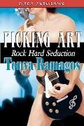 Picking Art [Rock Hard Seduction 2] (Siren Publishing)